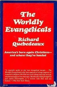 9780060667269: The Worldly Evangelicals