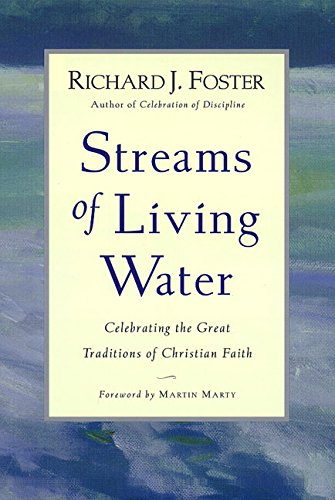 9780060667436: Streams of Living Water: Celebrating the Great Traditions of Christian Faith