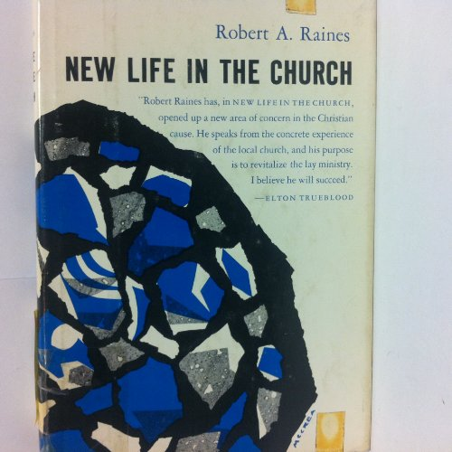 9780060667504: New Life in the Church