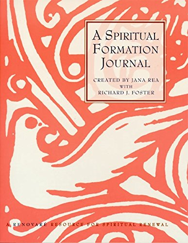 9780060667573: A Spiritual Formation Journal: A Renovare Resource for Spiritual Formation