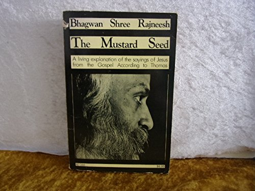 9780060667856: Mustard Seed: Discourses on the Sayings of Jesus Taken from the Gospel According to Thomas