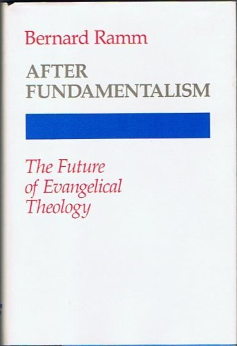 9780060667894: After fundamentalism: The future of evangelical theology