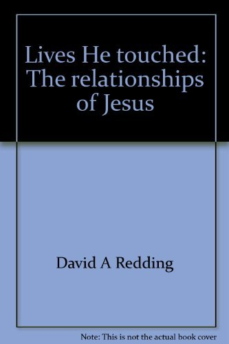 9780060668150: Lives He touched: The relationships of Jesus