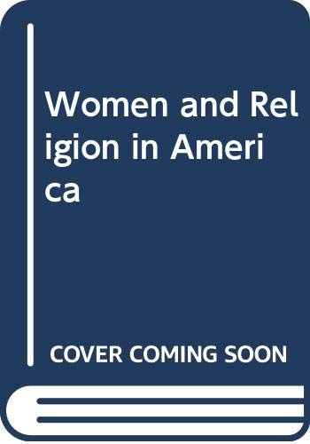 9780060668280: Women and Religion in America