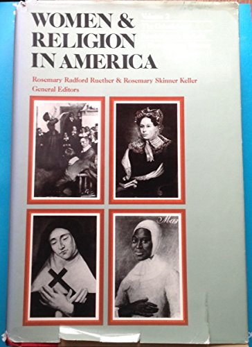 Women and Religion in America: In the Colonial and Revolutionary Periods v. 2 (Women & Religion...