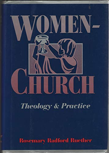 9780060668341: Women/Church: Theology and Practice