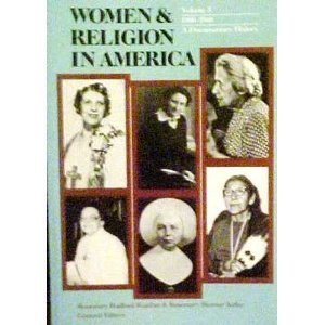 9780060668389: Women and Religion in America: 1900-1968, a Documentary History