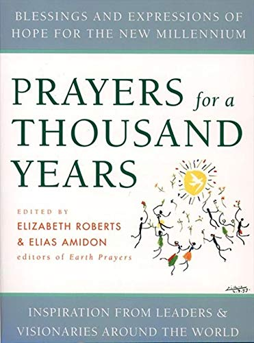 9780060668754: Prayers for a Thousand Years: Blessings and Expressions of Hope for the New Millennium: 21