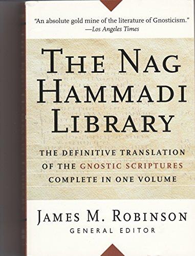 The Nag Hammadi Library: Robinson, James M.