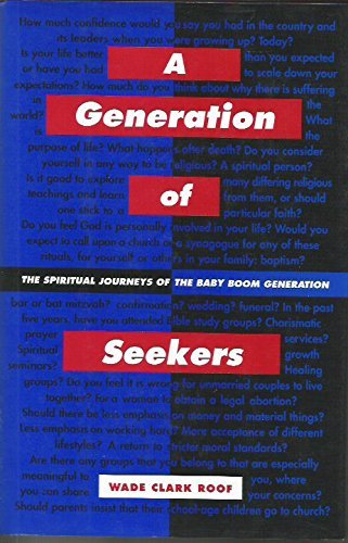 9780060669638: A Generation of Seekers: The Spiritual Journeys of the Baby Boom Generation