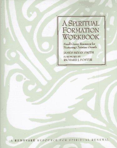 9780060669652: Spiritual Formation Workbook, A