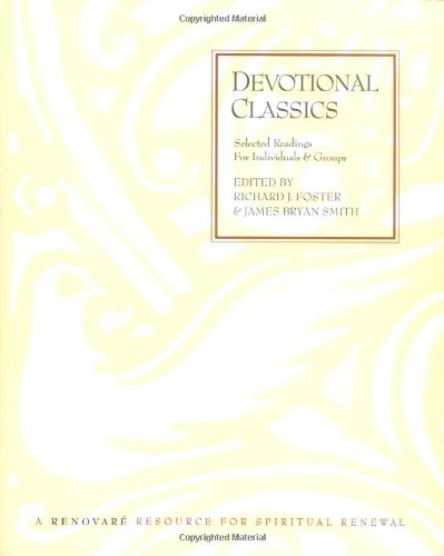 9780060669669: Devotional Classics: Selected Readings for Individuals and Groups