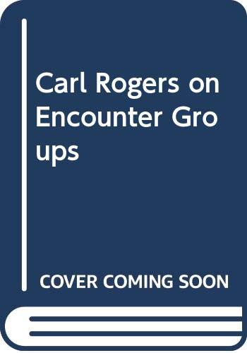 9780060669942: Carl Rogers on Encounter Groups