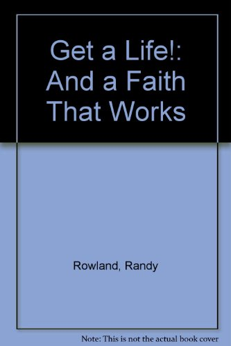 9780060669980: Get a Life!...and a Faith That Works: What an Early Christian Community Says to Us Today