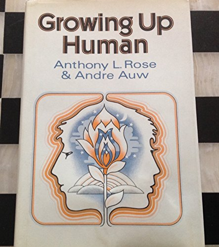 9780060670115: Growing up human