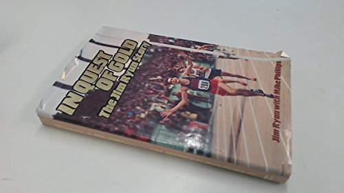 In Quest of Gold: The Jim Ryun Story: Phillips, Mike, Ryun, Jim