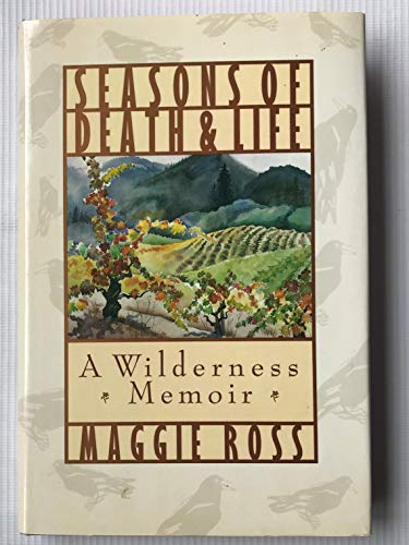9780060670245: Seasons of Death and Life: A Wilderness Memoir