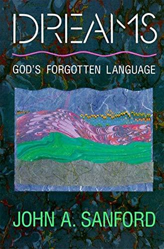 9780060670559: Dreams: God's Forgotten Language
