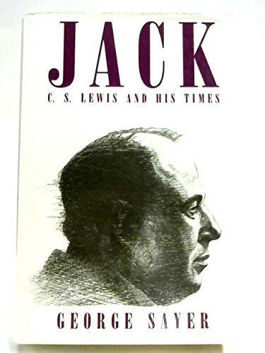 9780060670726: Jack: C.S. Lewis and His Times