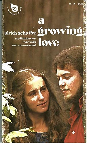 9780060670825: A growing love: Meditations on marriage and commitment (Harper jubilee books ; HJ 34)