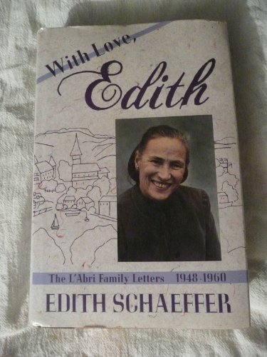 9780060670924: With love, Edith: The L'Abri family letters