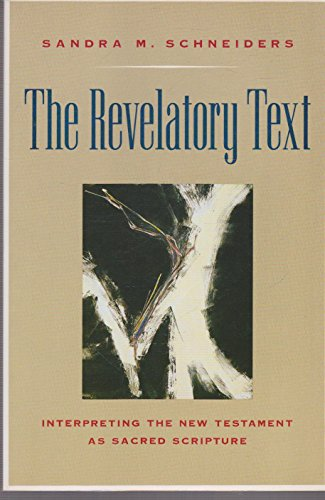 9780060670979: The Revelatory Text: Interpreting the New Testament As Sacred Scripture