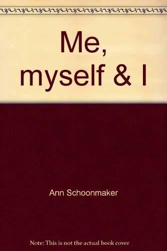 9780060671204: Me, myself & I: Everywoman's journey to her self