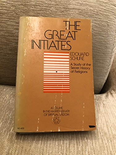 9780060671259: The Great Initiates: A Study of the Secret History of Religions