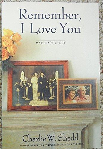 9780060672607: Remember, I Love You: Martha's Story