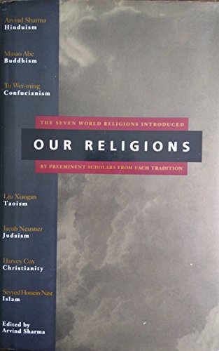 OUR RELIGIONS: Sharma, Arvind (Editor)