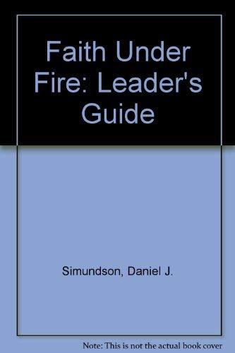 9780060673802: Faith Under Fire: Leader's Guide