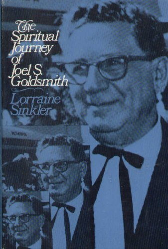 9780060673864: The spiritual journey of Joel S. Goldsmith, modern mystic