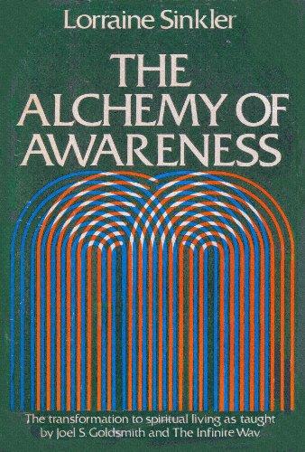 The Alchemy of Awareness: Sinkler, Lorraine