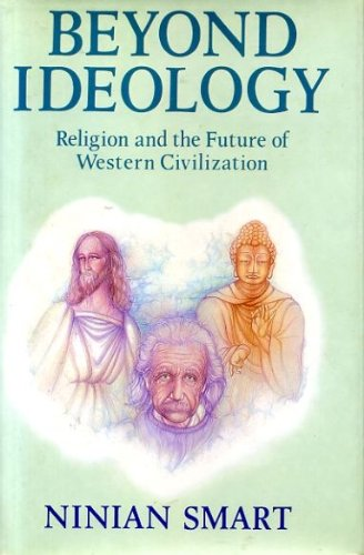 9780060674021: Beyond ideology: Religion and the future of Western civilization (Gifford lectures delivered in the University of Edinburgh)