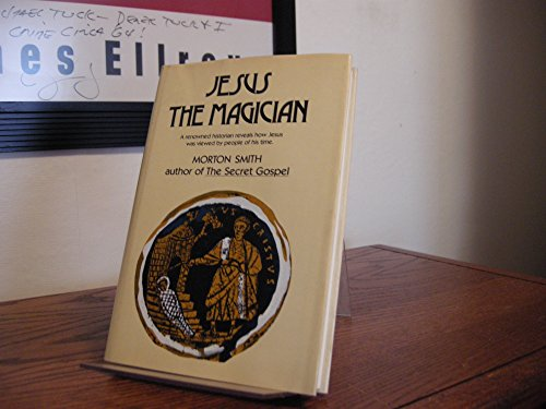 9780060674120: Jesus the Magician