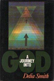 9780060674212: A Journey into God
