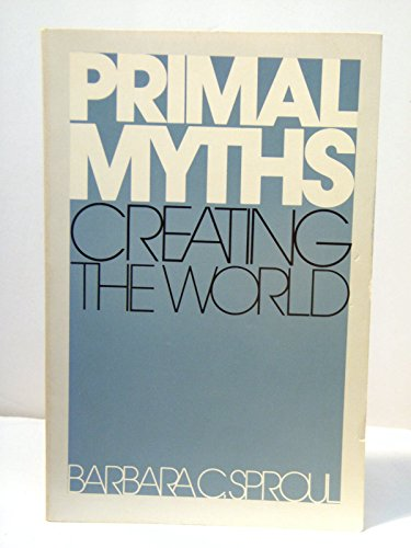 9780060675004: Primal Myths: Creating the World