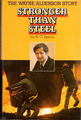 9780060675028: Title: Stronger than steel The Wayne Alderson story