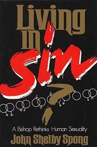 9780060675073: Living in Sin?: A Bishop Rethinks Human Sexuality