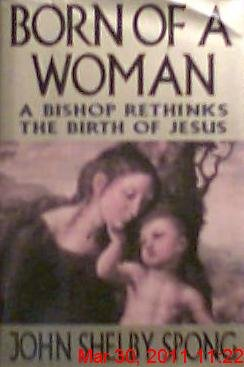 9780060675134: Born of a Woman: A Bishop Rethinks the Birth of Jesus