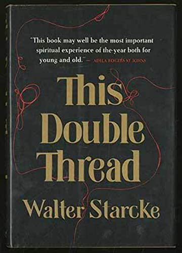 9780060675264: This Double Thread