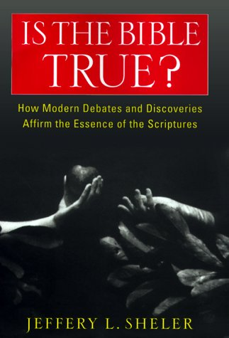 9780060675417: Is the Bible True?