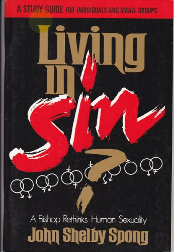 9780060675516: Living in Sin?: A Bishop Rethinks Human Sexuality : A Study Guide for Individuals and Small Groups