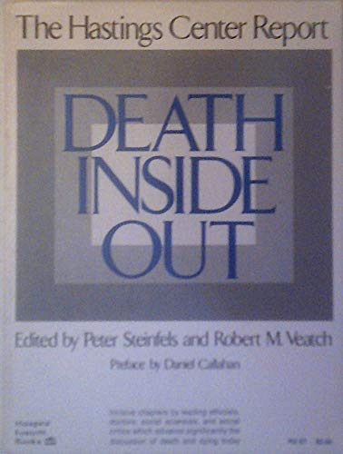9780060675752: Death inside out: The Hastings Center report
