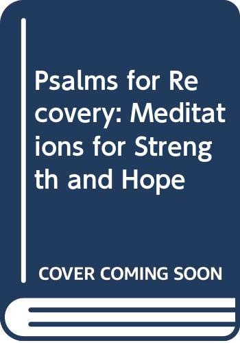 Psalms for Recovery: Meditations for Strength and Hope (0060675926) by Stephens, Barbara