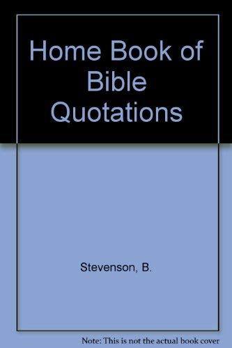 9780060676254: Home Book of the Bible Quotations