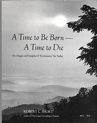 9780060676773: A Time to Be Born--A Time to Die