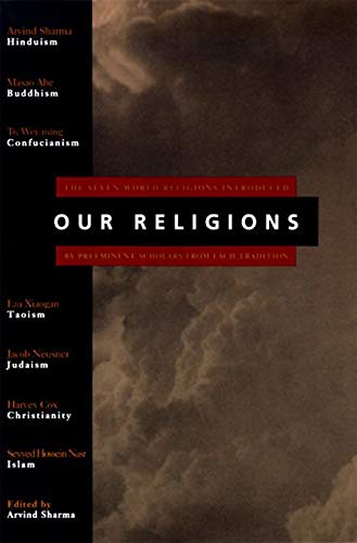 9780060677008: Our Religions: The Seven World Religions Introduced by Preeminent Scholars from Each Tradition
