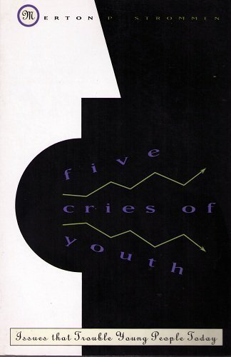 9780060677466: Five Cries of Youth: Issues That Trouble Young People Today