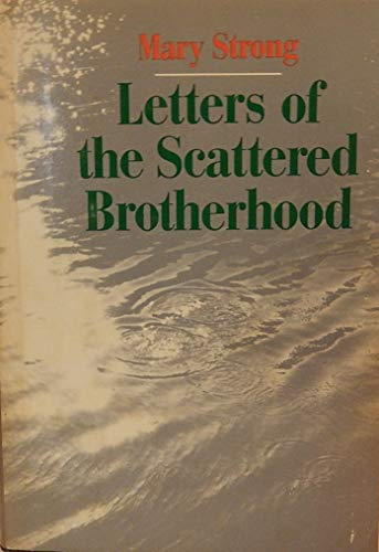 9780060677503: Letters of the Scattered Brotherhood